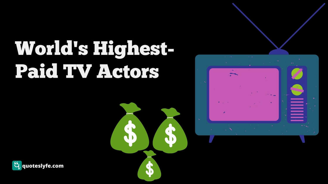 The World's Highest-paid TV Actors