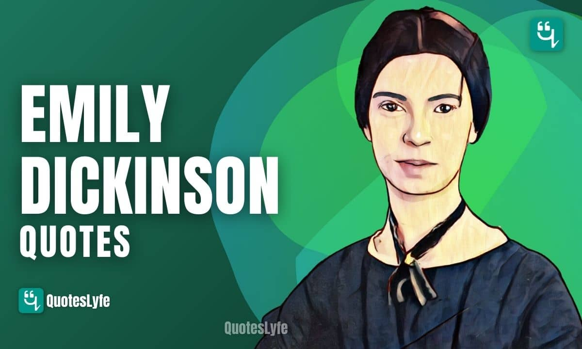 Inspirational Emily Dickinson Quotes and Sayings