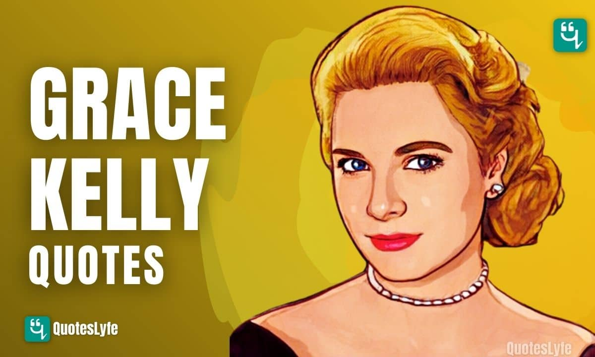 Top Grace Kelly Quotes and Sayings