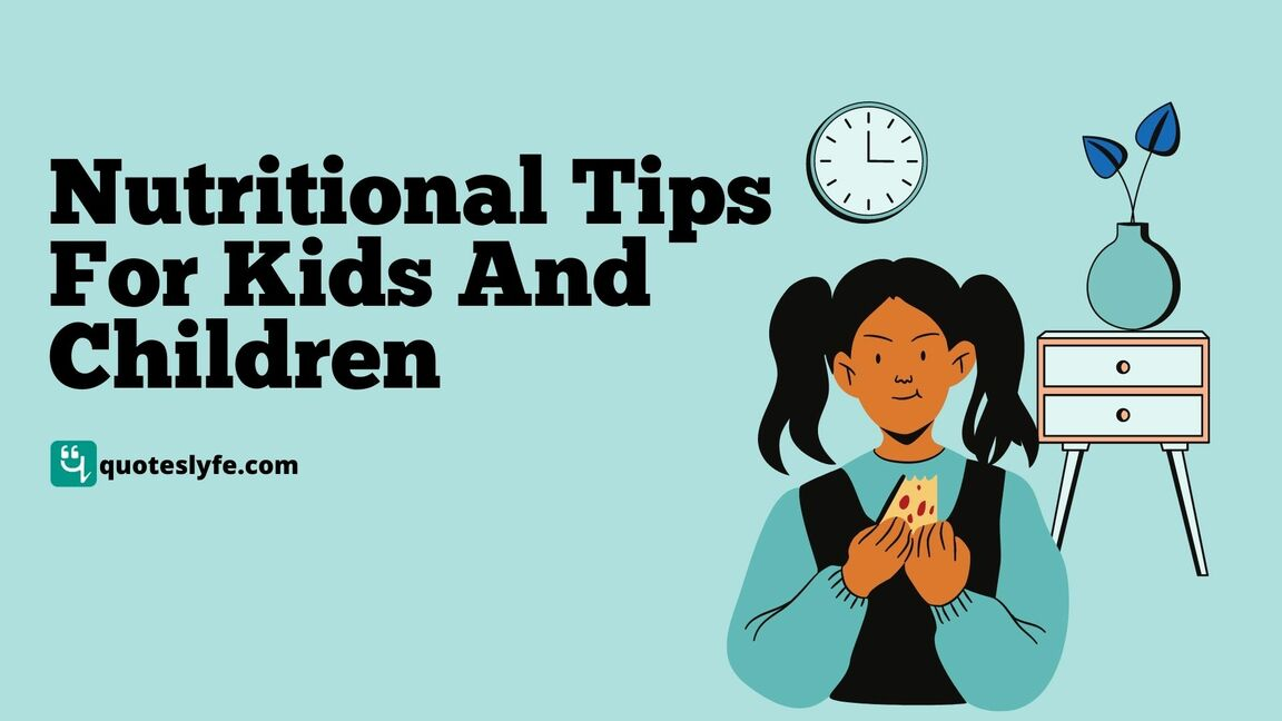 Nutritional Tips For Kids And Children