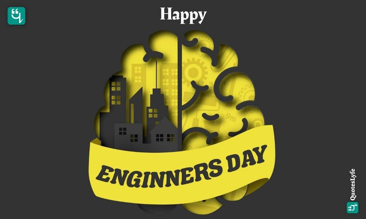Happy Engineer's Day: Quotes, Wishes, Messages, Images, Date, and More