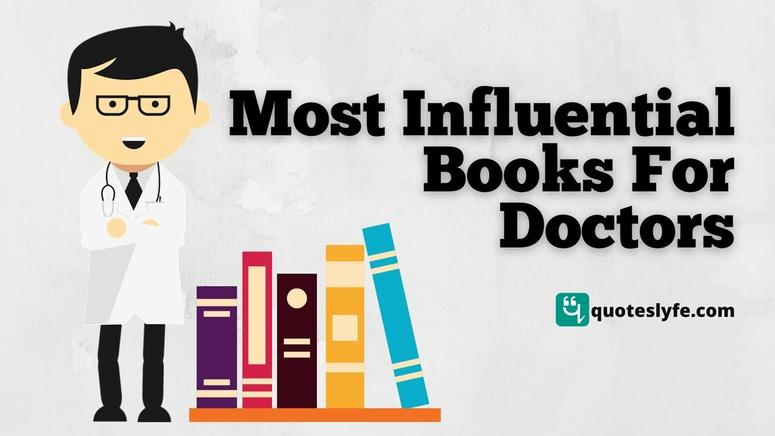 Most Influential Books For Doctors