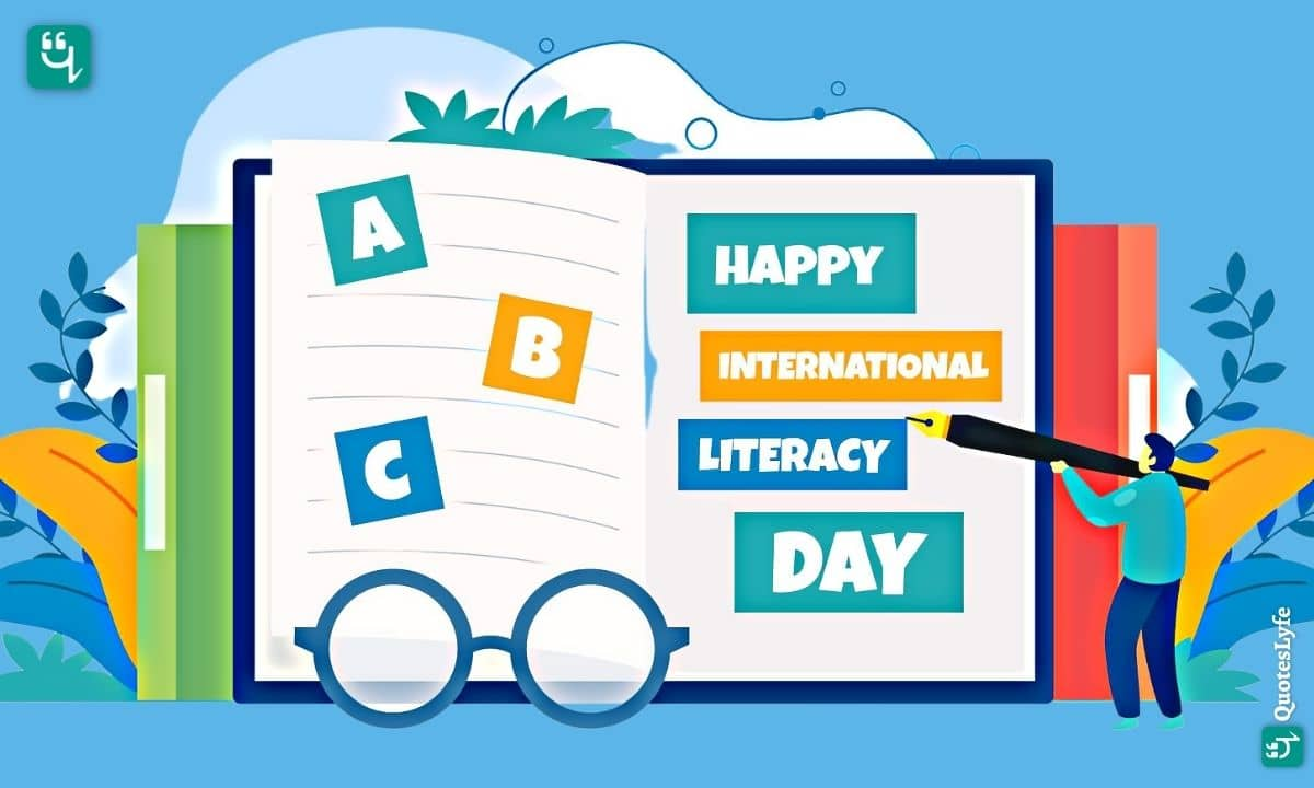 Happy International Literacy Day: Quotes, Wishes, Messages, Images, Date, and More