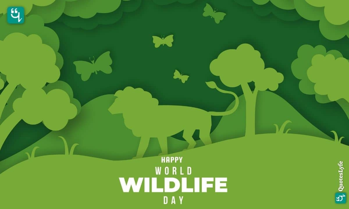 Happy World Wildlife Day: Quotes, Wishes, Messages, Images, Date, and More