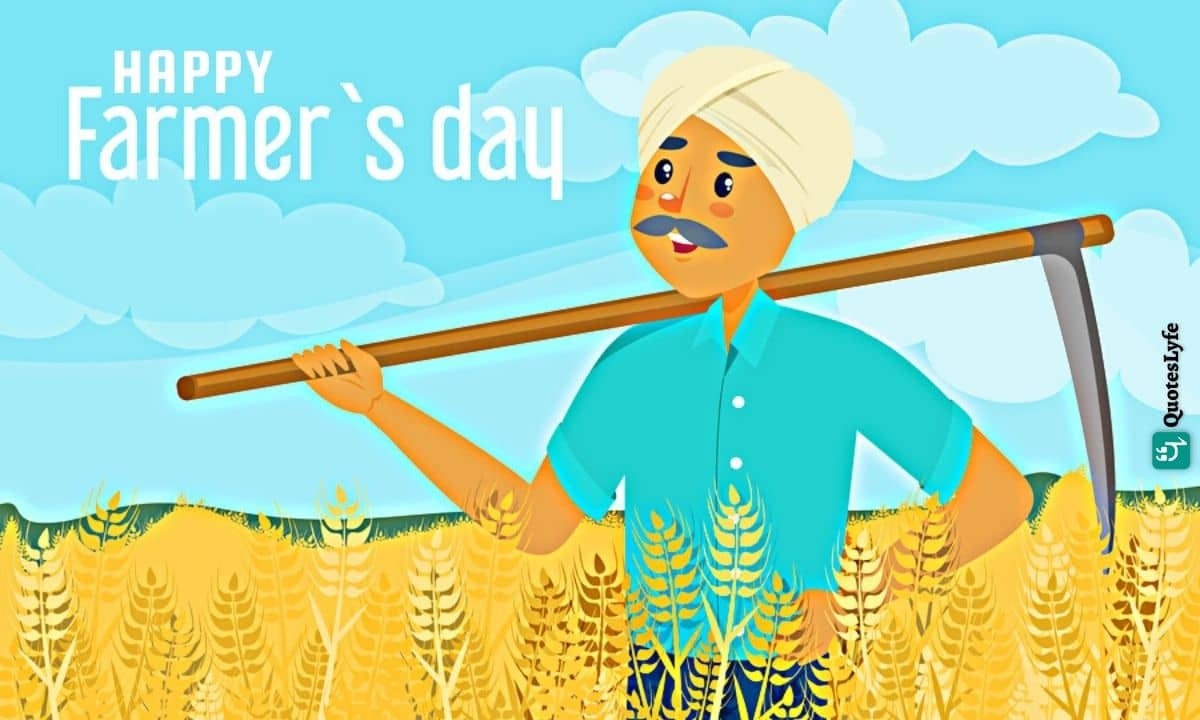 Happy Farmer's Day: Quotes, Wishes, Messages, Images, Date, and More