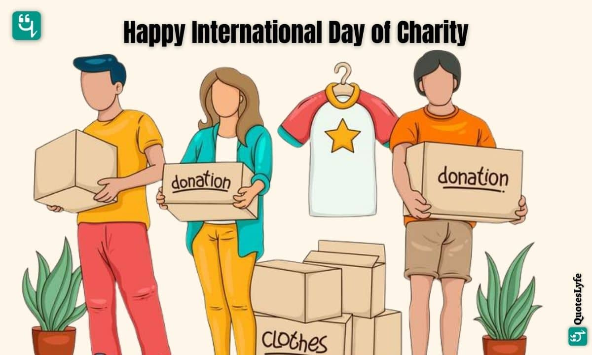 Happy International Day of Charity: Quotes, Wishes, Messages, Images, Date, and More
