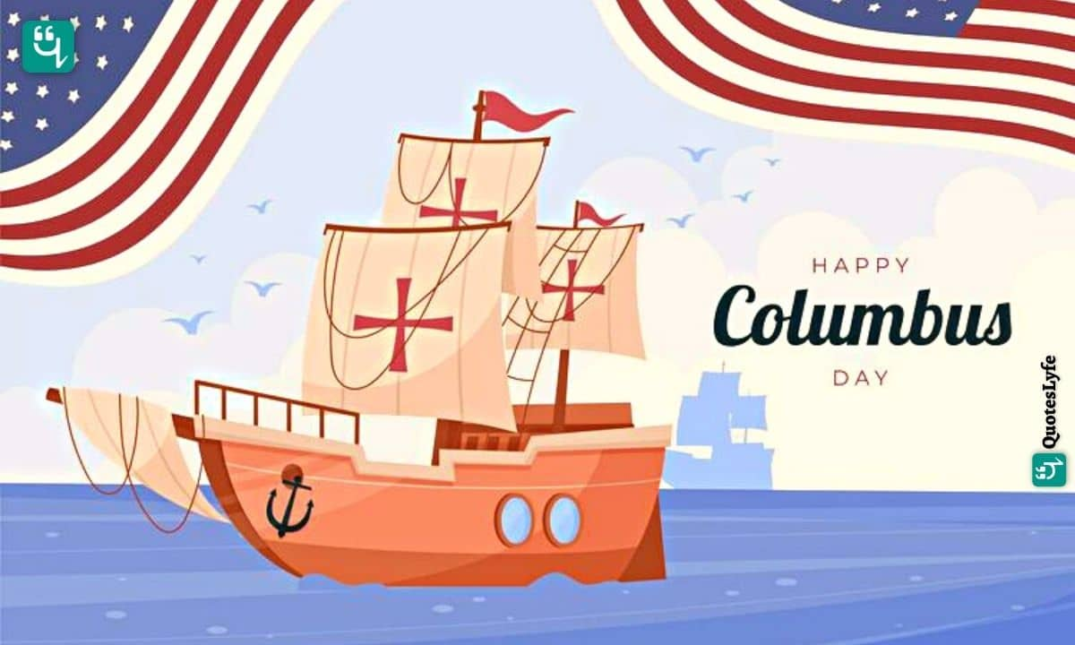 Happy Columbus Day: Quotes, Wishes, Messages, Images, Date, and More