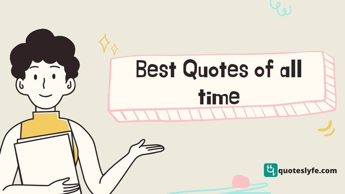 Best Inspirational and Motivational Quotes of All Time | Quote of the Day