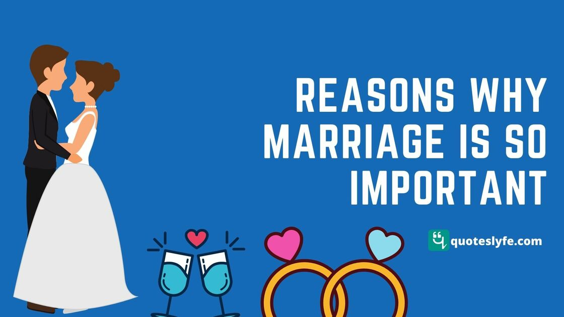 Reasons Why Marriage Is So Important