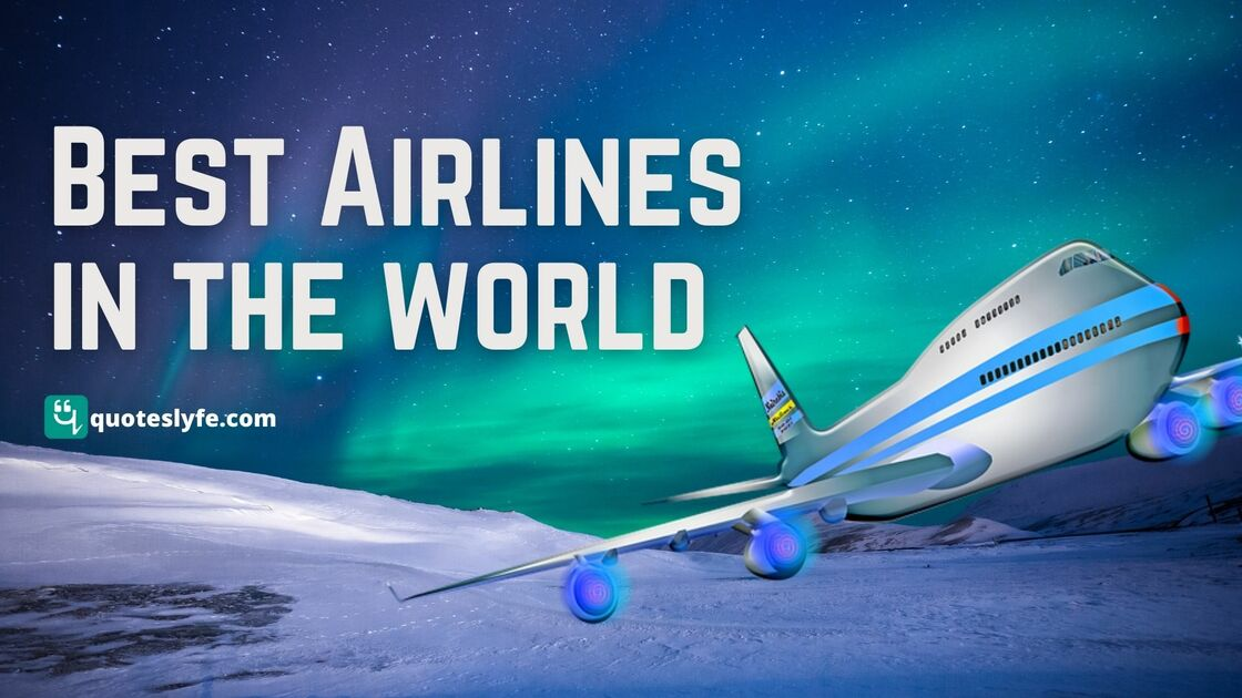 Top 10 Best Airlines in the World