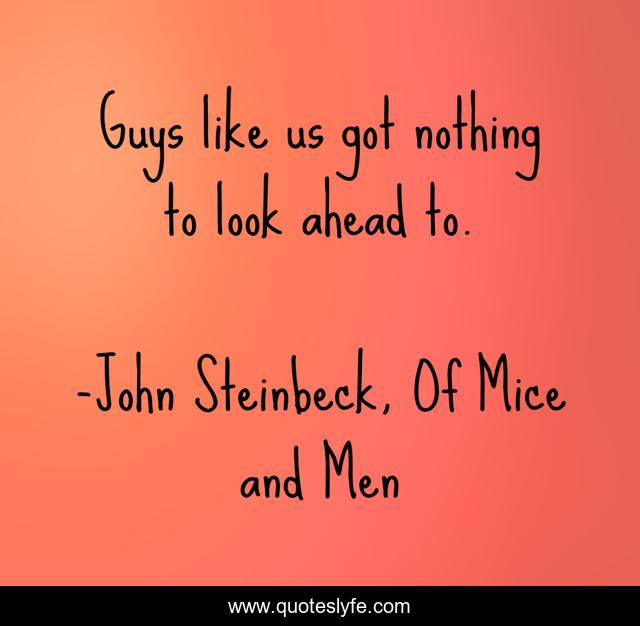 Guys like us got nothing to look ahead to.