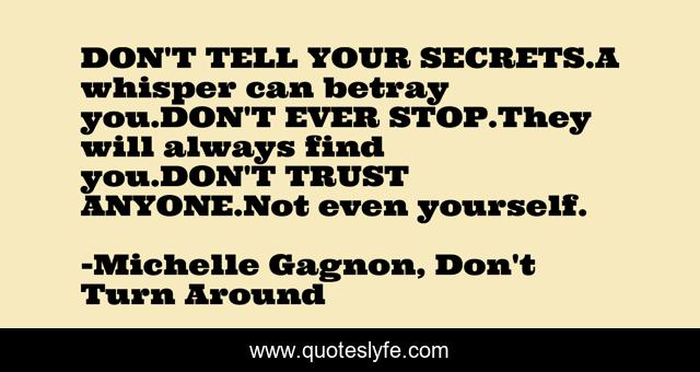 Best Michelle Gagnon Don T Turn Around Quotes With Images To Share And Download For Free At Quoteslyfe