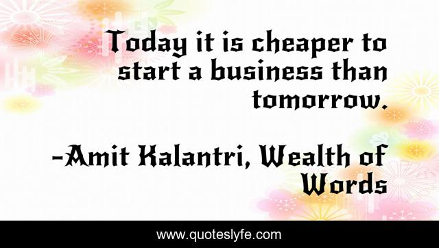 Best Cost Of Business Quotes With Images To Share And Download For Free At Quoteslyfe