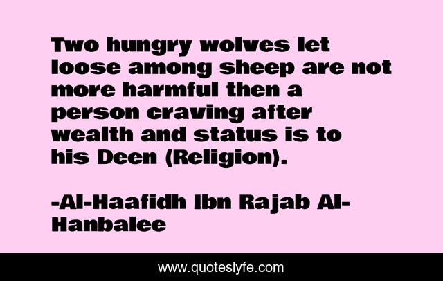 Best Al Haafidh Ibn Rajab Al Hanbalee Quotes With Images To Share And Download For Free At Quoteslyfe
