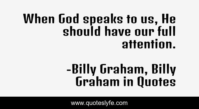 When God speaks to us, He should have our full attention.