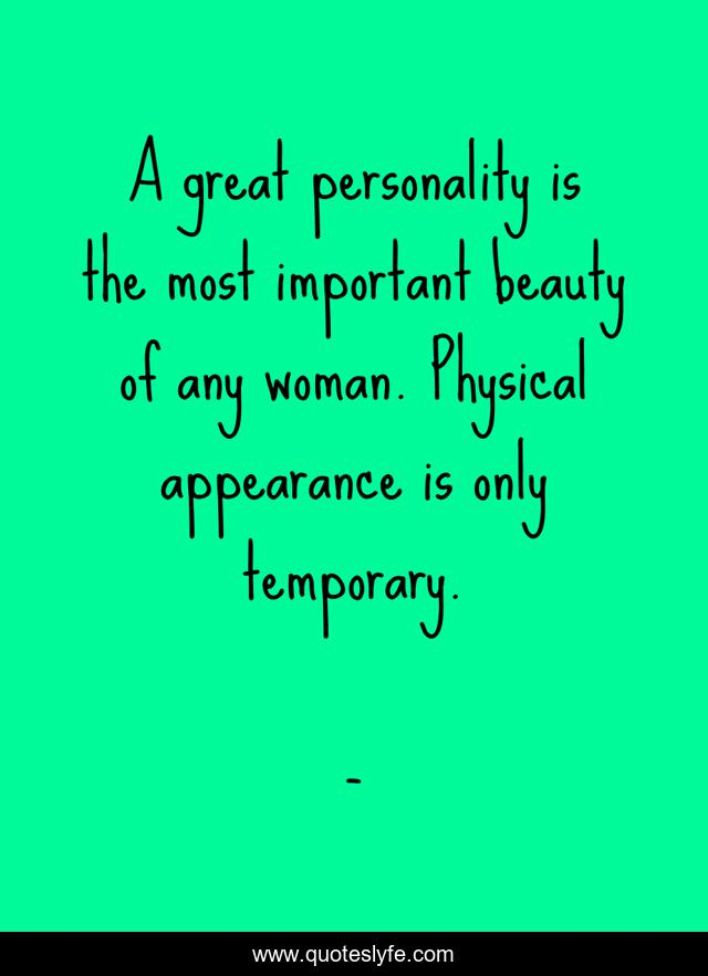 Personality physical appearance What Each