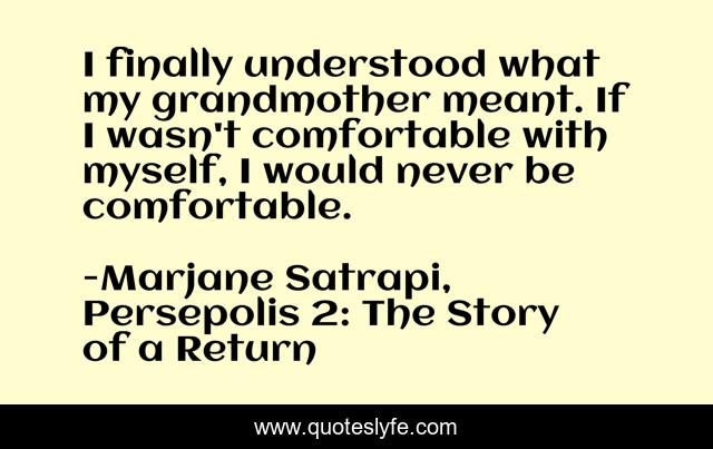 Oh My How You Ve Grown Soon You Ll Be Catching The Lord S Balls Quote By Marjane Satrapi Persepolis 2 The Story Of A Return Quoteslyfe
