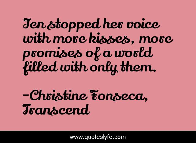 Ien stopped her voice with more kisses, more promises of a world filled with only them.