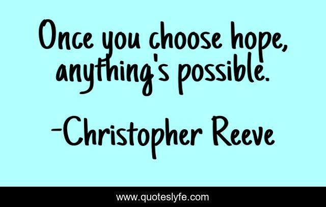 Once You Choose Hope Anything is Possible Inspirational Sign sp3328