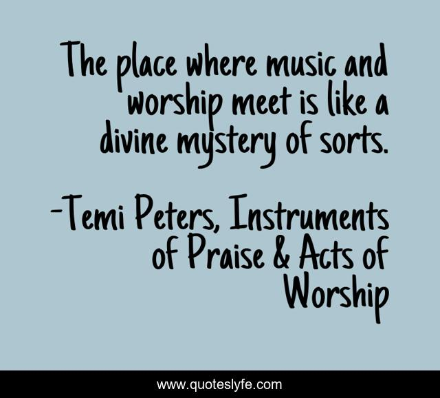 The place where music and worship meet is like a divine mystery of sorts.