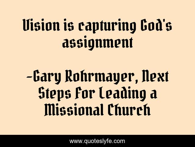 Vision is capturing God's assignment