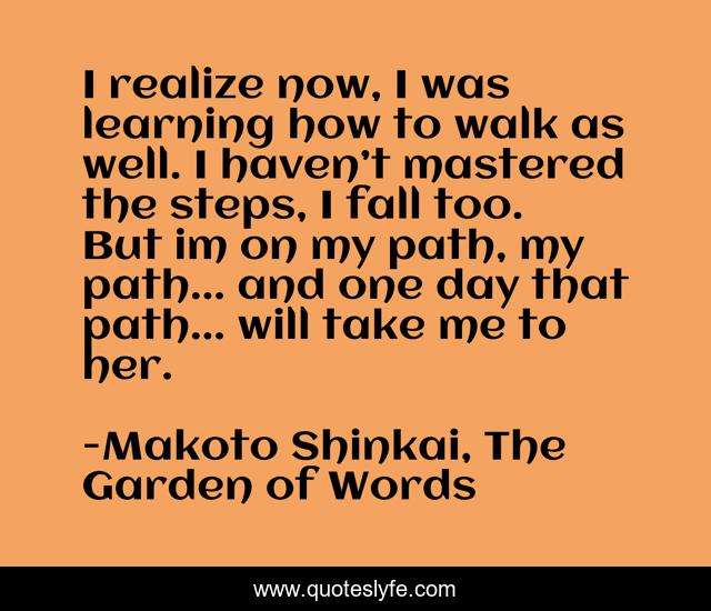 Best Makoto Shinkai The Garden Of Words Quotes With Images To Share And Download For Free At Quoteslyfe