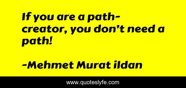 If you are a path-creator, you don't need a path!