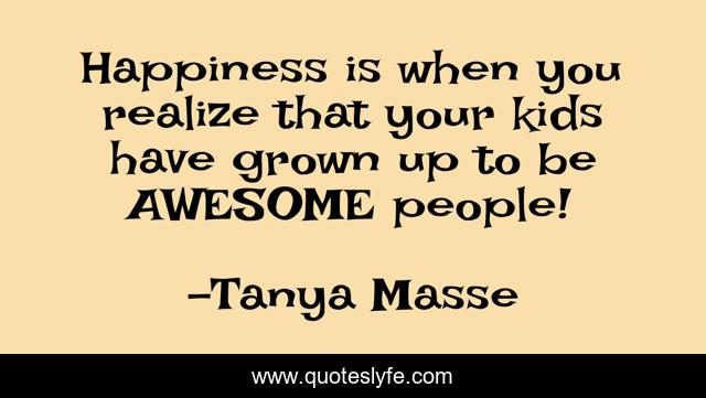 Best Quotes About Kids Quotes With Images To Share And Download For Free At Quoteslyfe