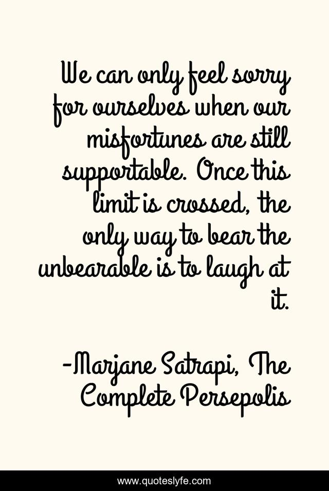Best Marjane Satrapi The Complete Persepolis Quotes With Images To Share And Download For Free At Quoteslyfe