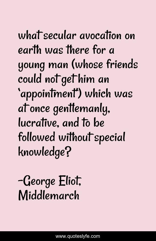 what secular avocation on earth was there for a young man (whose friends could not get him an 'appointment') which was at once gentlemanly, lucrative, and to be followed without special knowledge?
