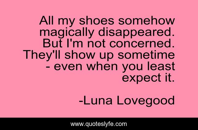 Best Luna Lovegood Quotes With Images To Share And Download For Free At Quoteslyfe