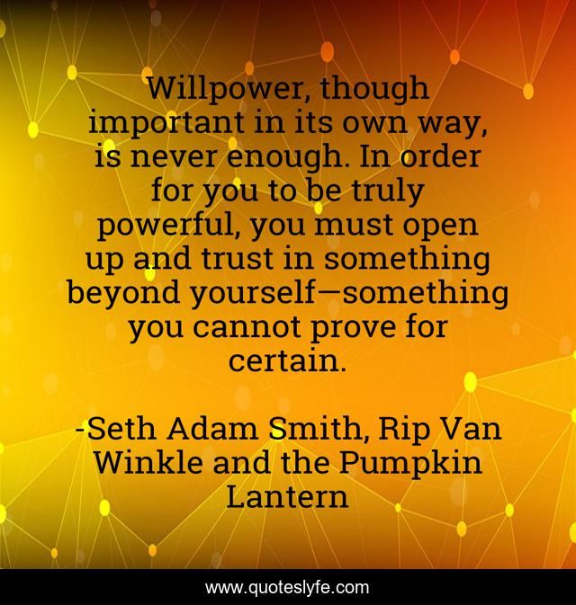Best Willpower Isn T Enough Quotes With Images To Share And Download For Free At Quoteslyfe