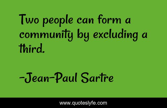 Two people can form a community by excluding a third.
