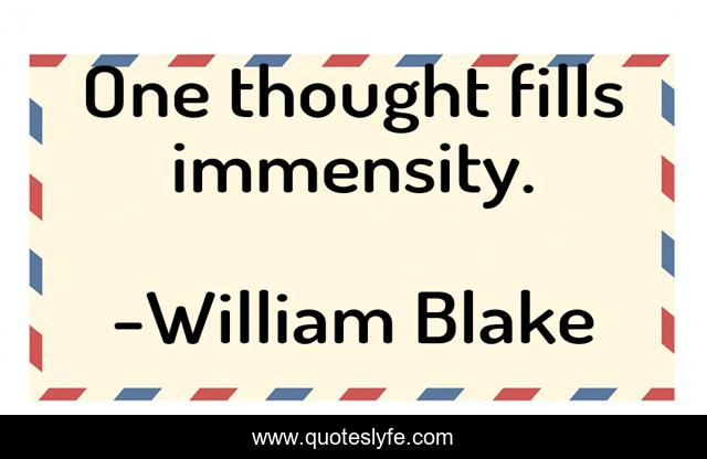 One thought fills immensity.
