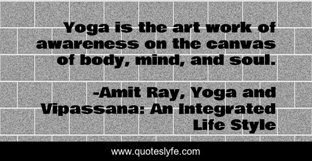 Yoga Is Not A Religion It Is A Science Science Of Well Being Scienc Quote By Amit Ray Yoga And Vipassana An Integrated Life Style Quoteslyfe