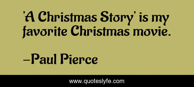 'A Christmas Story' is my favorite Christmas movie.