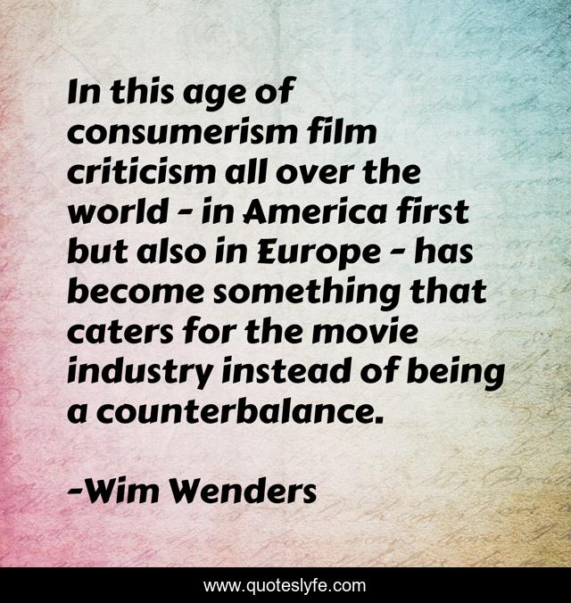 Best Wim Wenders Quotes With Images To Share And Download For Free At Quoteslyfe