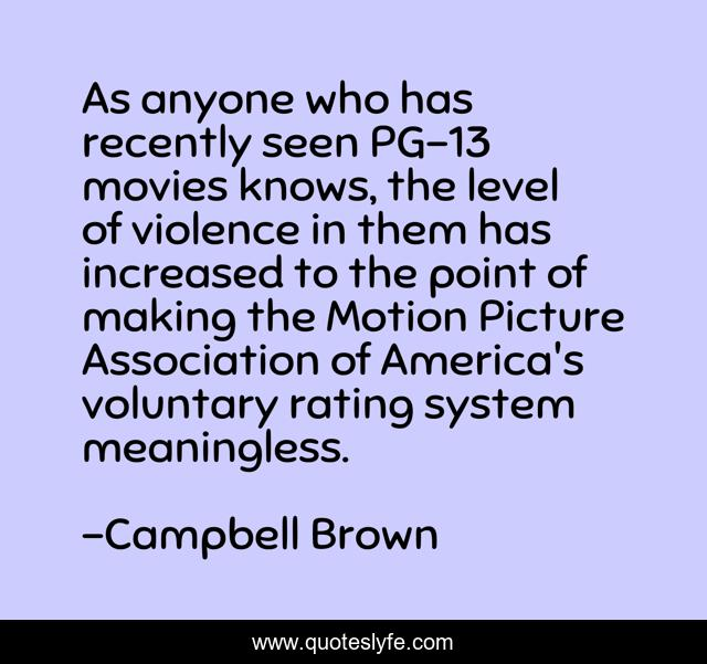 As anyone who has recently seen PG-13 movies knows, the level of violence in them has increased to the point of making the Motion Picture Association of America's voluntary rating system meaningless.