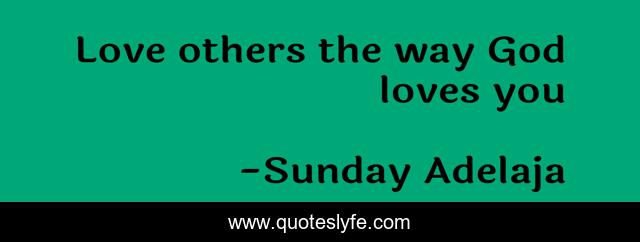 Love others the way God loves you