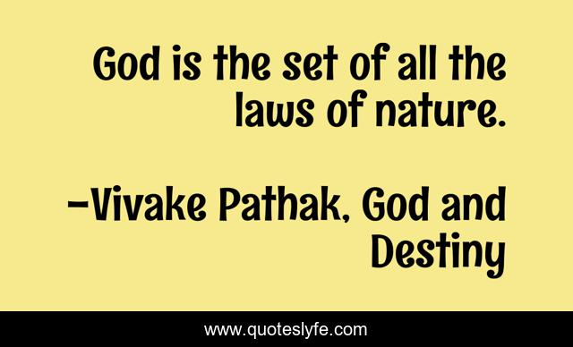 God is the set of all the laws of nature.