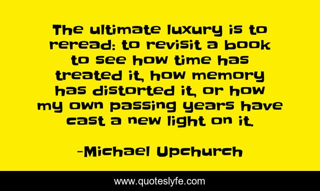 Best Michael Upchurch Quotes With Images To Share And Download For Free At Quoteslyfe