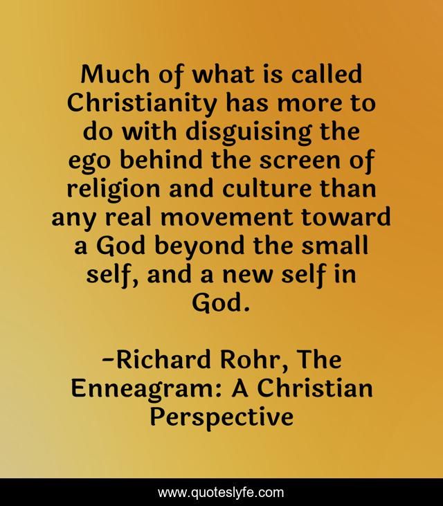 Best Richard Rohr, The Enneagram: A Christian Perspective Quotes with  images to share and download for free at QuotesLyfe