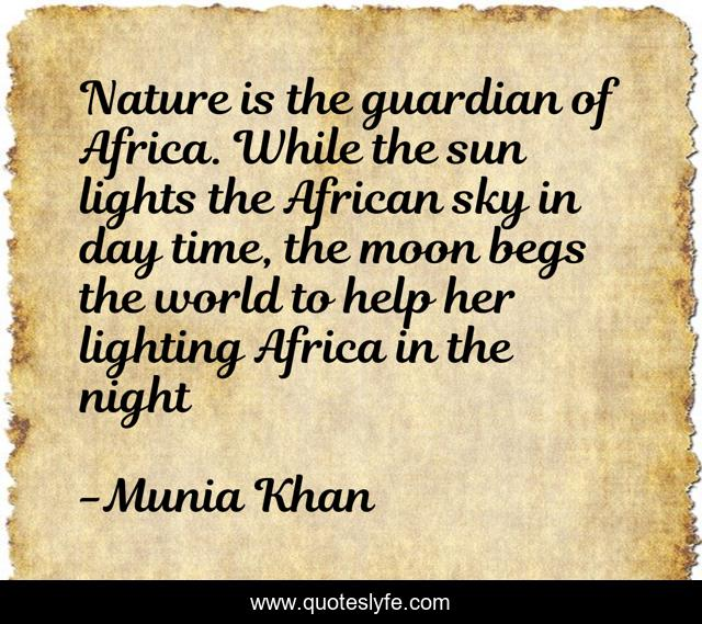 Nature is the guardian of Africa. While the sun lights the African sky in day time, the moon begs the world to help her lighting Africa in the night