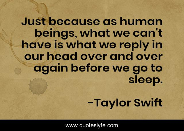 Best Taylor Swift Quotes With Images To Share And Download For Free At Quoteslyfe