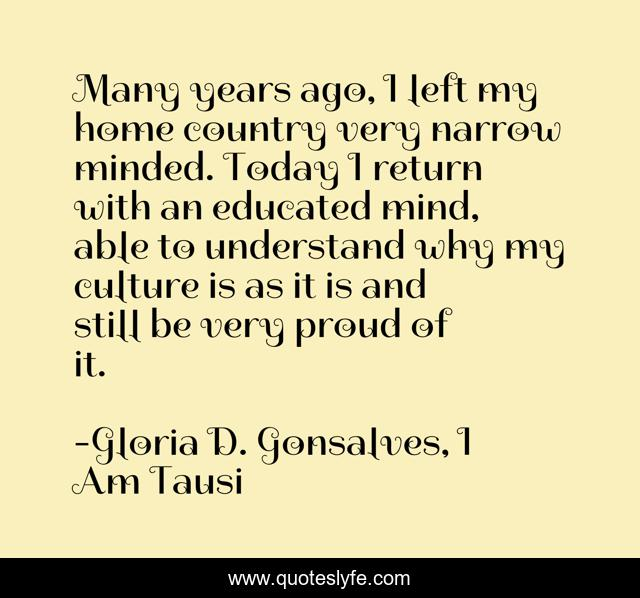 What Might Be Considered Loyalty In Onesociety Might Not Necessarily B Quote By Gloria D Gonsalves I Am Tausi Quoteslyfe