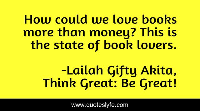 How could we love books more than money? This is the state of book lovers.