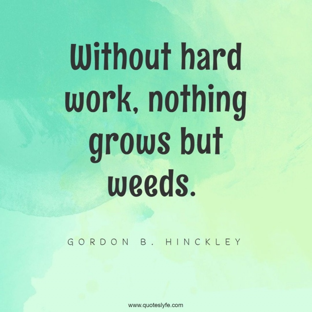 Best Gordon B Hinckley Quotes With Images To Share And Download For Free At Quoteslyfe
