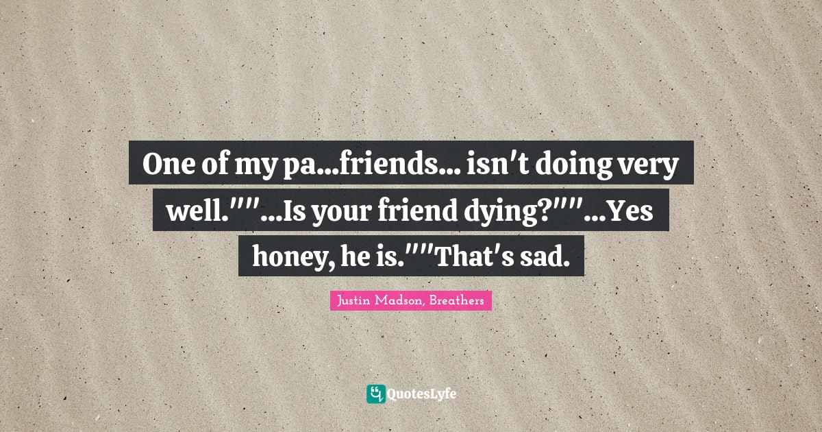 Ex best quotes sad friend 5 Things
