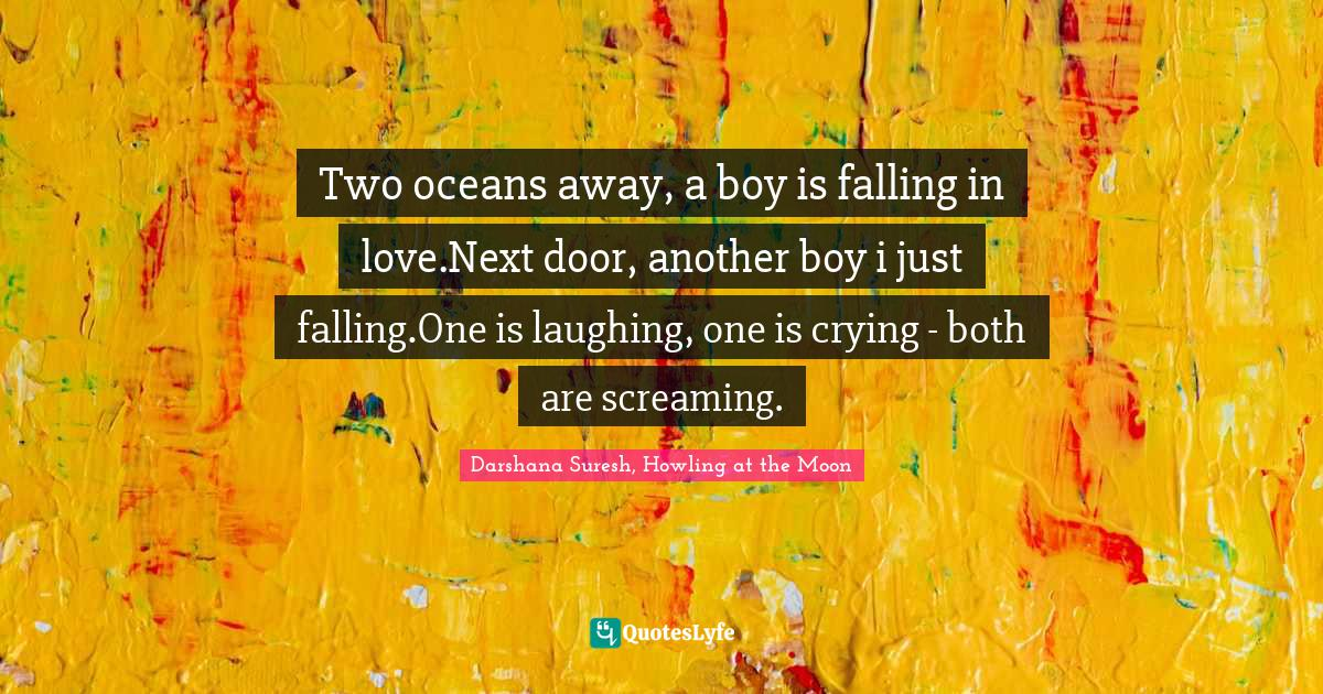 A for boy falling about quotes Quotes From