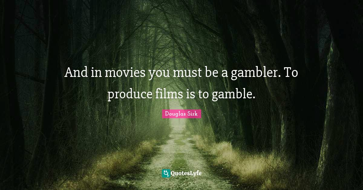 Best Gambler Quotes With Images To Share And Download For Free At Quoteslyfe